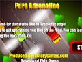 Pure adrenaline - Adrenalina pura